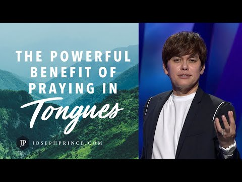 The Powerful Benefit Of Praying In Tongues  Joseph Prince