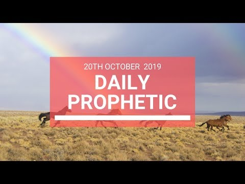 Daily Prophetic 20 October Word 6