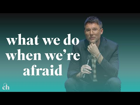 What We Do When Were Afraid (Part 2)