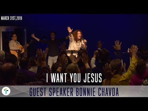 I Want You Jesus  Bonnie Chavda  Sojourn Church Carrollton Texas