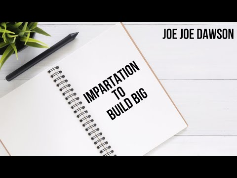 Impartation to Build Big
