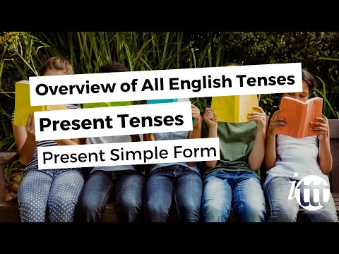 Overview of All English Tenses - Present Tenses - Present Simple Form
