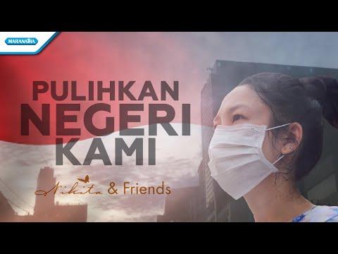 Nikita - Pulihkan Negeri Kami - (with lyric)