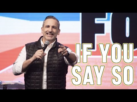 If You Say So // Pastor Michael Turner