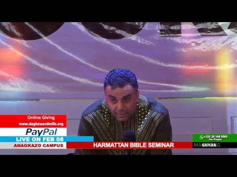 WATCH THE HARMATTAN BIBLE SEMINAR, LIVE FROM THE ANAGKAZO CAMPUS - GHANA. DAY 4 SESSION 1.