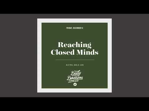 Reaching Closed Minds - Daily Devotion