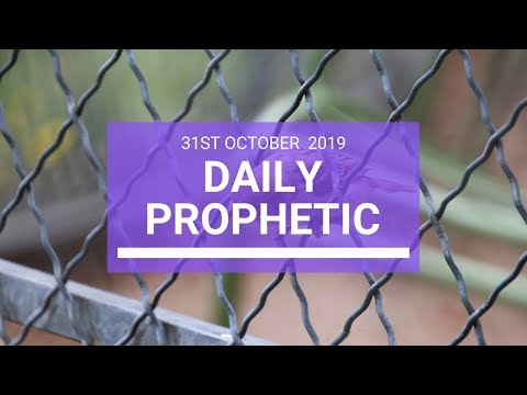 Daily Prophetic 31 October 2019 Word 3