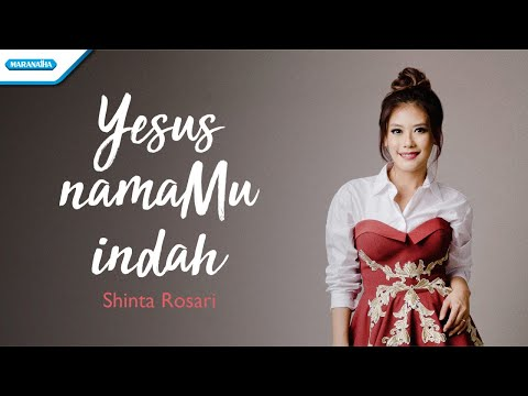 Shinta Rosari - Yesus NamaMu Indah (Vertical Video Lyric)