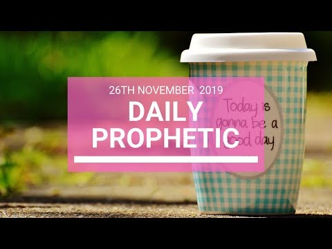 Daily Prophetic 26 November Word 5