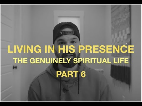 GENUINE SPIRITUALITY PART 6