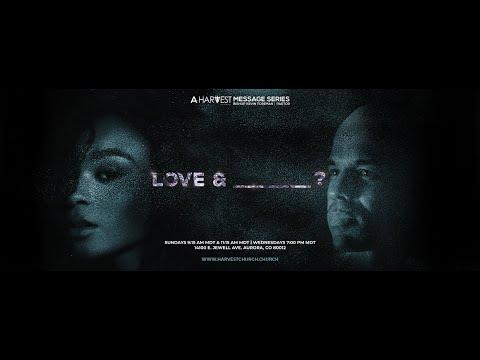 Love & Let Down - Bishop Kevin Foreman
