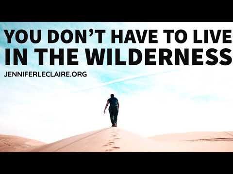 You Don't Have to Live in the Wilderness