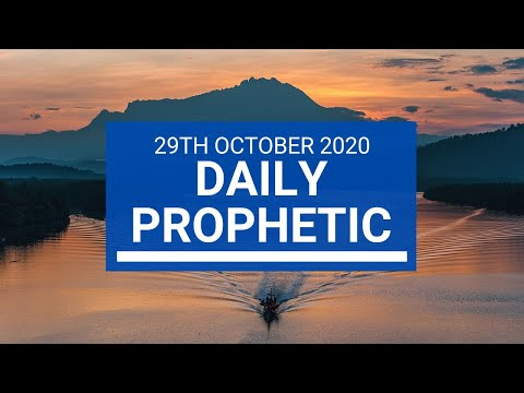 Daily Prophetic 29 October  2020 9 of 9 Daily Prophetic Word