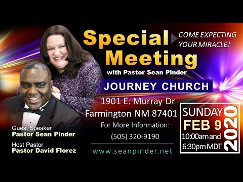 SPECIAL MEETING WITH PASTOR SEAN IN FARMINGTON, NEW MEXICO FEB 9, 2020 MST - (AD)