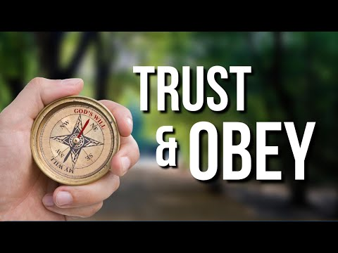 Trust & Obey! Lets Go!