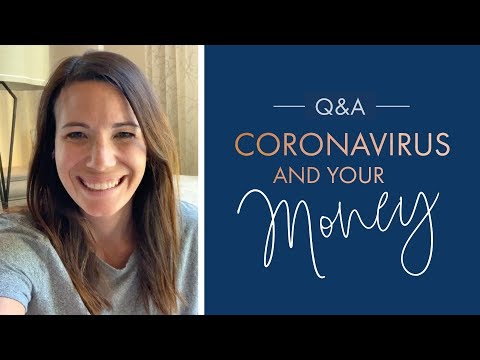 Coronavirus and Your Money  April 9 Q&A