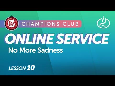 Champions Club Online Service  Week 10
