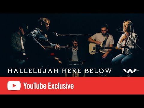 Hallelujah Here Below  YouTube Exclusive  Elevation Worship