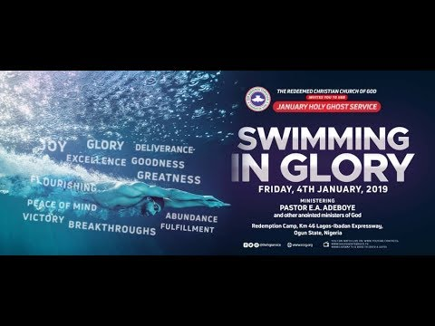 RCCG JANUARY 2019 HOLY GHOST SERVICE - SWIMMING IN GLORY   #SwimminginGlory