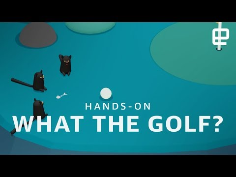 What the Golf? hands-on at GDC 2018 - UC-6OW5aJYBFM33zXQlBKPNA