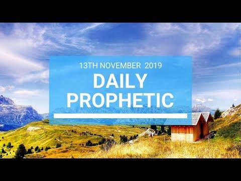 Daily Prophetic 13 November 2019 Word 1
