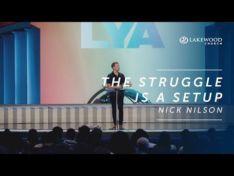 The Struggle Is A Setup  Nick Nilson  2019
