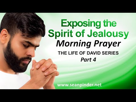 EXPOSING THE SPIRIT OF JEALOUSY - MORNING PRAYER