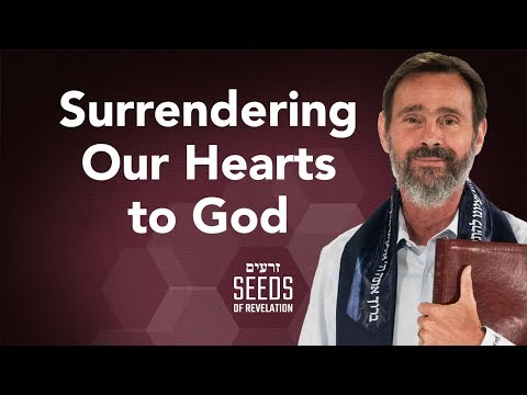 Surrendering Our Hearts to God