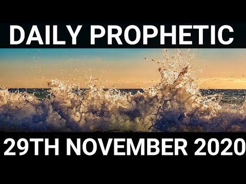 Daily Prophetic 29 November 2020 12 of 12