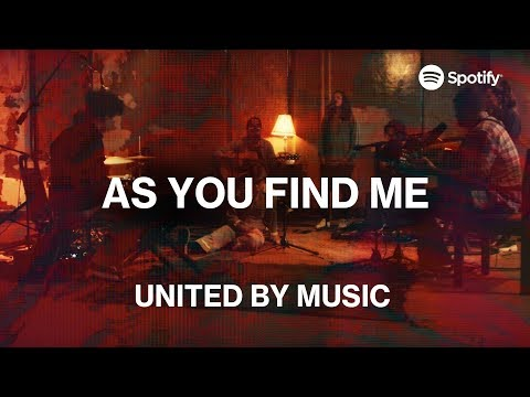 UNITED by Music: As You Find Me  Spotify