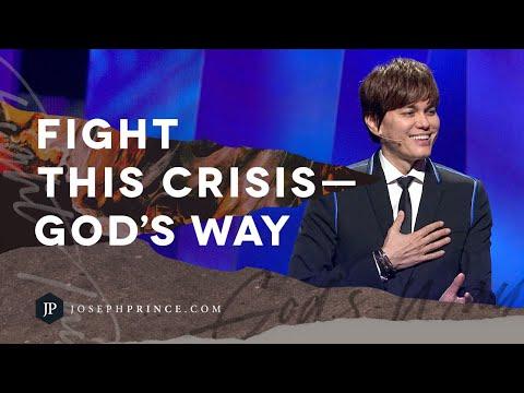 Fight This CrisisGod's Way  Joseph Prince