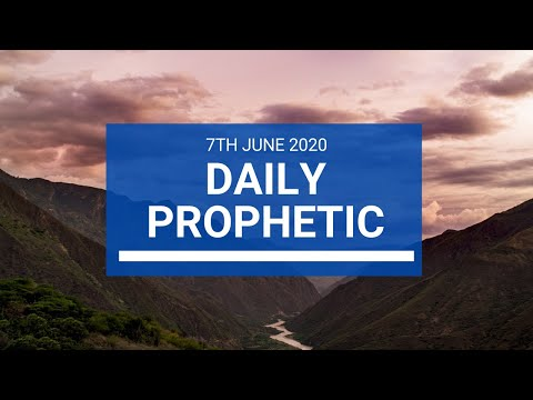 Daily Prophetic 6 June 2020 2 of 7