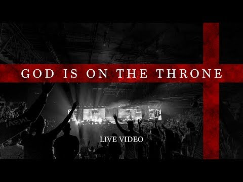 Planetshakers  God Is On The Throne  Live Music Video