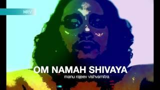 Manu Rajeev Vishwamitra l Indie Song Om Namah Shiv - manurajeev , Folk