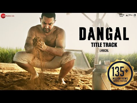 Dangal - Title Track | Lyrical Video | Dangal | Aamir Khan | Pritam | Amitabh B | Daler Mehndi - UCFFbwnve3yF62-tVXkTyHqg