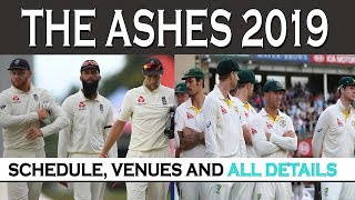 Ashes 2019 Full Schedule And Details | England vs Australia | RT - CRICKET