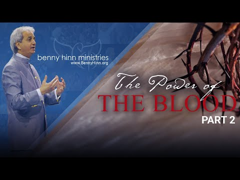 The Glorious Power of the Blood of Jesus! - Part 2