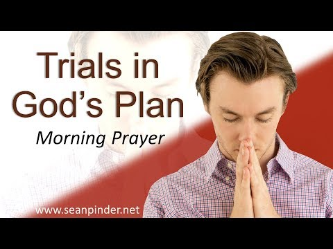 GENESIS 39 - TRIALS IN GOD'S PLAN - MORNING PRAYER (video)