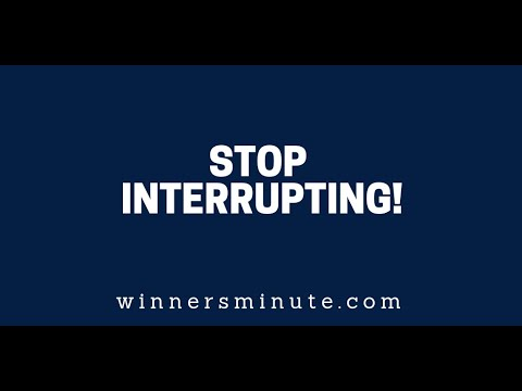 Stop Interrupting!  The Winner's Minute With Mac Hammond