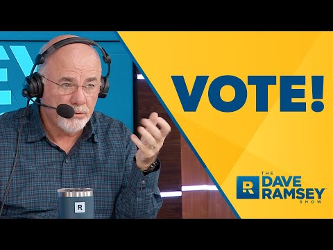 You CAN Change Things! VOTE! - Dave Ramsey Rant