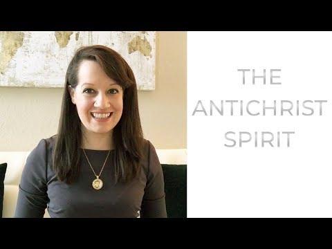 What is the AntiChrist Spirit?