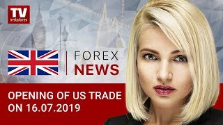 16.07.2019: USD gains ground ahead of Powell's comments (USD, EUR, CAD)
