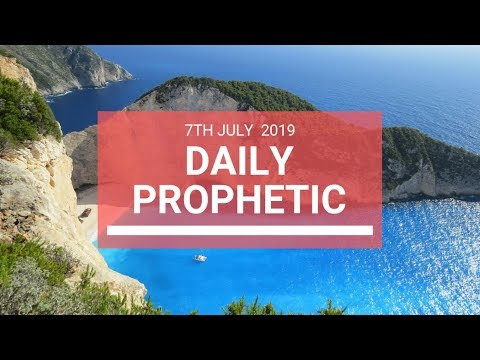 Daily Prophetic 7 July 2019 Word 6
