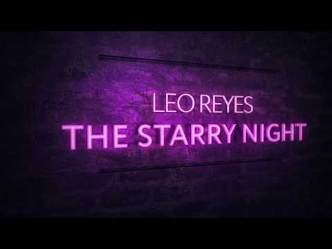 Leo Reyes - The Starry Night (Extended Mix) - UCPfwPAcRzfixh0Wvdo8pq-A
