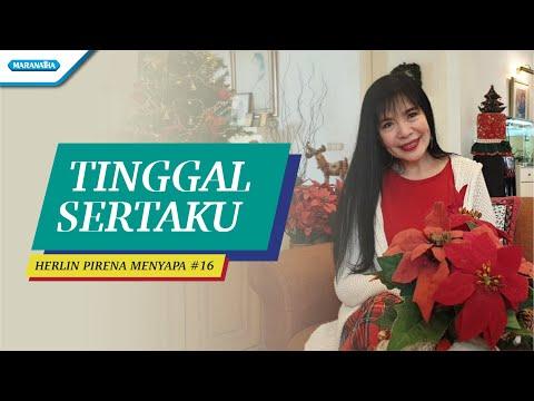 Herlin Pirena - HPM #16 - TINGGAL SERTAKU