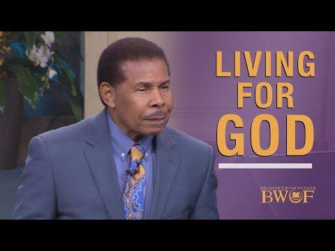 Living for GOD - Living the Higher Life