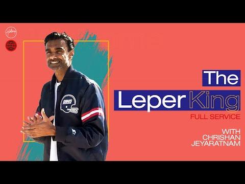 The Leper King  Chrishan Jeyaratnam  Hillsong Church Online