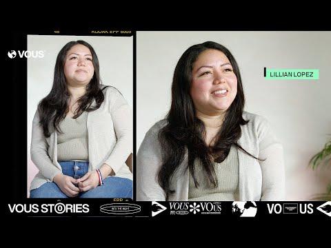 VOUS Stories  Lilian Lopez Quin