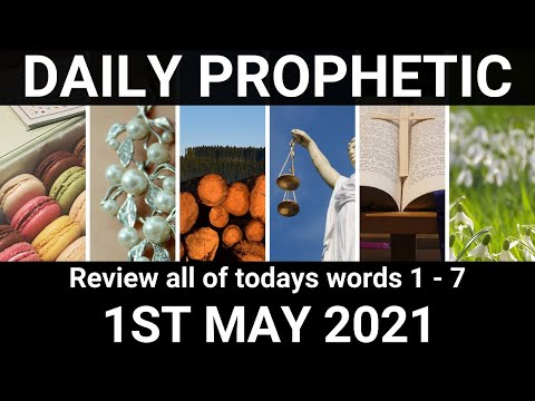 Daily Prophetic 1 May 2021 All Words