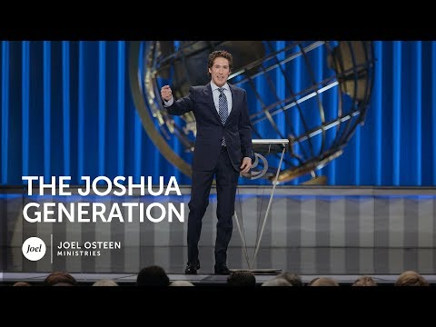 Joel Osteen - The Joshua Generation